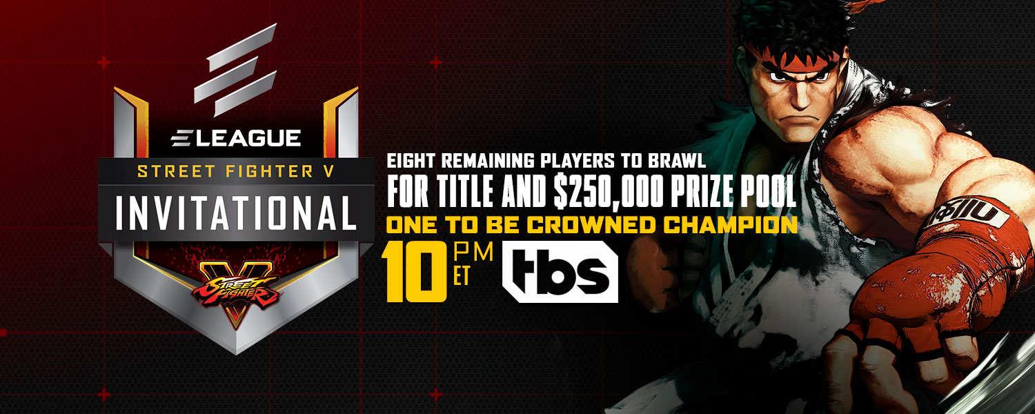ELEAGUE Street Fighter® V Invitational to Crown Champion