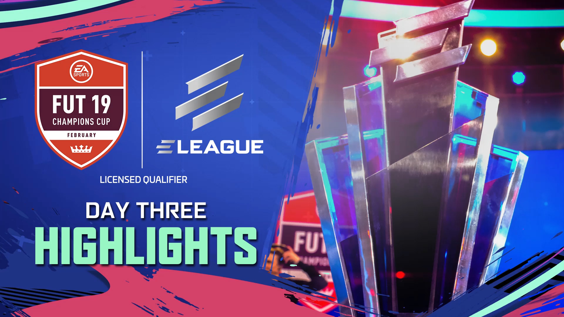 ELEAGUE FUT Champions Cup February Day 3 Highlights