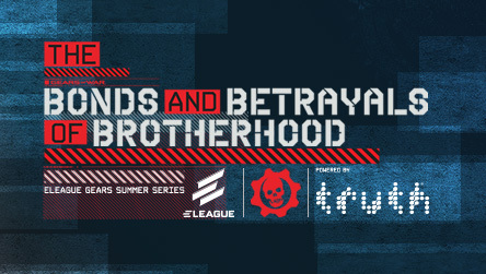 Gears Summer Series: The Bonds and Betrayals of Brotherhood