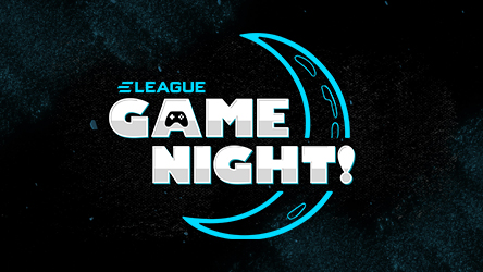 ELEAGUE Game Night